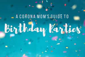 birthday party corona