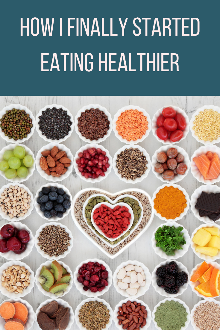 How I Finally Started Eating Healthier